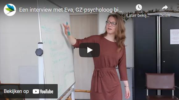 Interview met Eva, GZ-psycholoog
